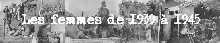 Les femmes entre 1939 et 1945