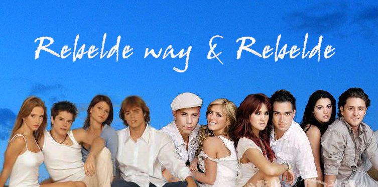 Rebelde I Rebelde Way