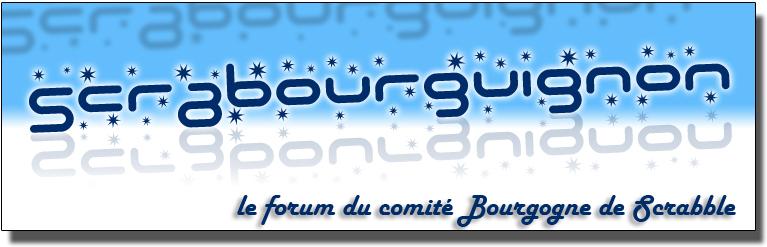 * Forum Scrabourguignon *