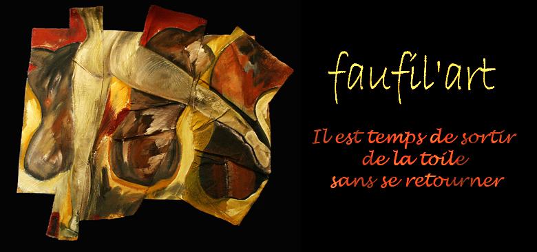 « FAUFIL'ART EN LIBERTE »