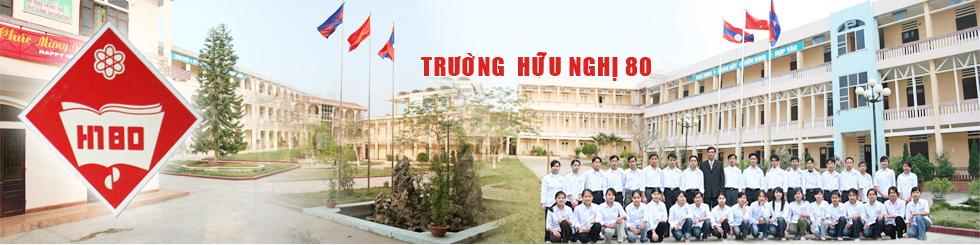 Welcome To Trường Hữu Nghị 80