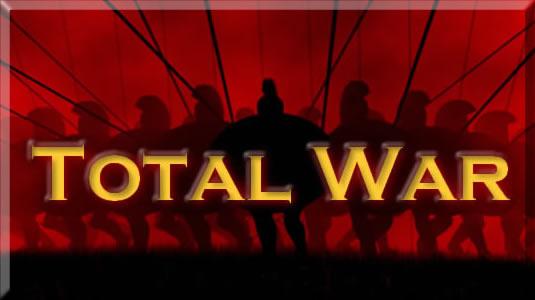 - TOTAL WAR -