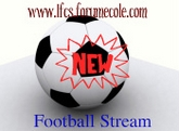 http://Ifcs.forumecole.com/  Football Stream