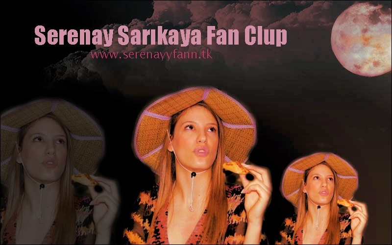 serenay sarıkaya fan
