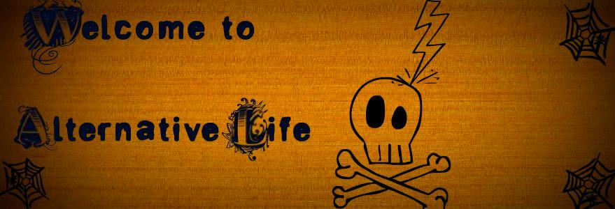 Alternative Life